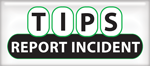 Tips: Report Incident